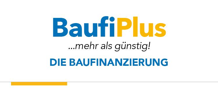 BaufiPlus ...mehr als günstig!